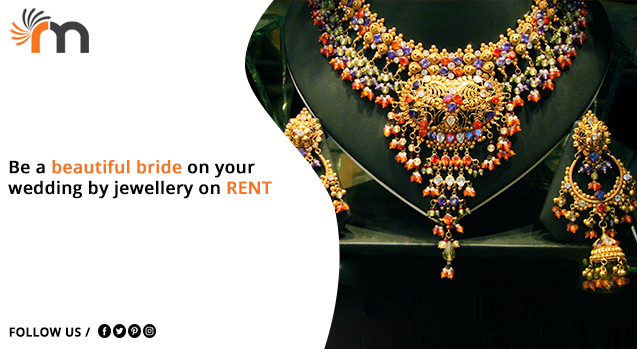 Be a Beautiful Bride on Your Marriage with Jewellery on Rent