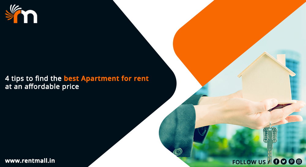 4 Tips to Find the Best Apartment for Rent at an Affordable Price