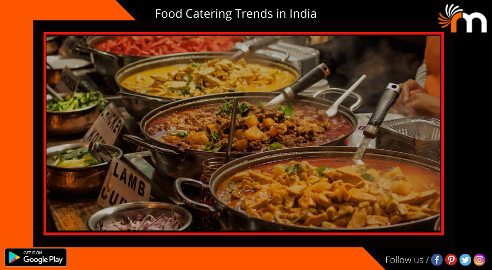 Wedding Reception Food Catering Trends In India
